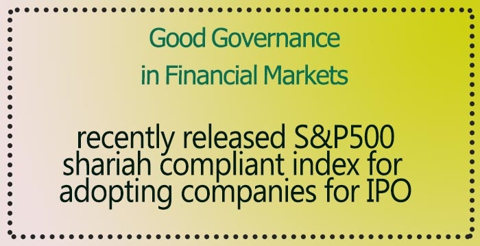 recently released S&P500 shariah compliant index for adopting companies for IPO